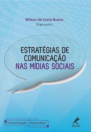 ESTRATEGIAS DE COMUNICACAO NAS MIDIAS SOCIAIS