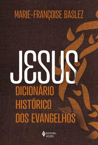 JESUS DICIONÁRIO HISTÓRICO DOS EVANGELHOS