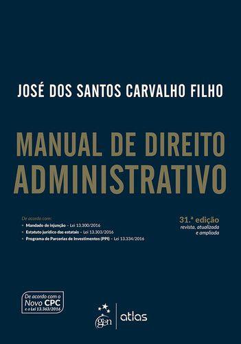 MANUAL DE DIREITO ADMINISTRATIVO 31a ED.