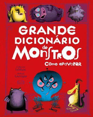 GRANDE DICIONARIO DE MONSTROS PARA APAVORAR