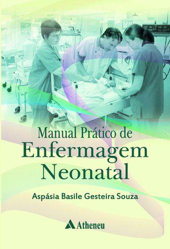 MANUAL PRATICO DE ENFERMAGEM NEONATAL