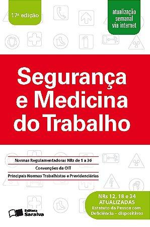 SEGURANCA E MEDICINA DO TRABALHO 17 ED.