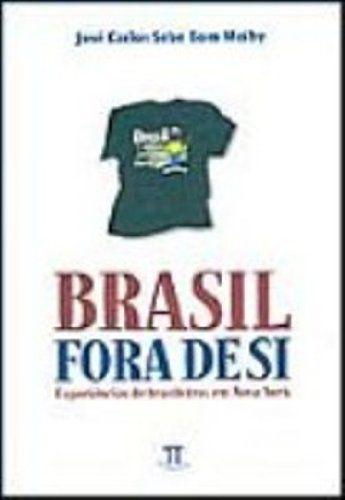 BRASIL FORA DE SI