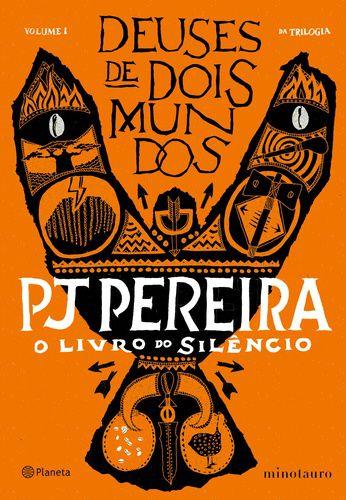 DEUSES DE DOIS MUNDOS - O LIVRO DO SILENCIO