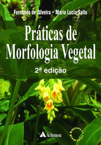 PRATICAS DE MORFOLOGIA VEGETAL
