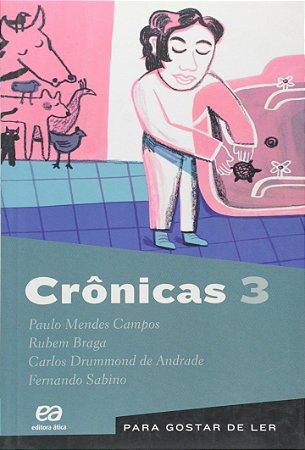 PARA GOSTAR DE LER VOL. 3 CRONICAS 3
