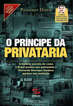O PRINCIPE DA PRIVATARIA