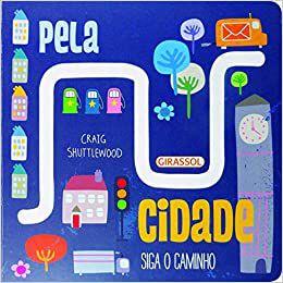 SIGA O CAMINHO PELA CIDADE