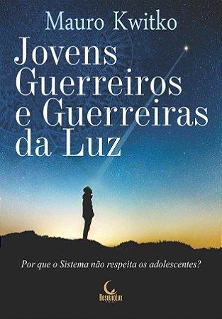 JOVENS GUERREIROS E GUERREIRAS DA LUZ