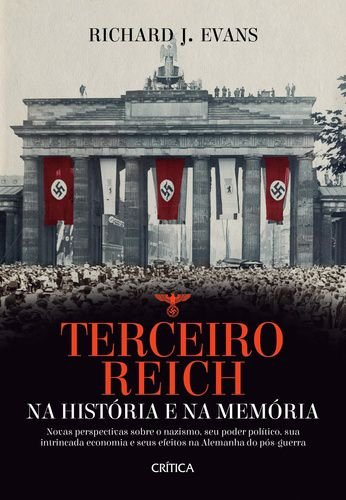 TERCEIRO REICH NA HISTORIA E NA MEMORIA