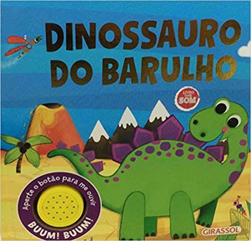 HISTORIAS DO BARULHO - DINOSSAURO DO BARULHO
