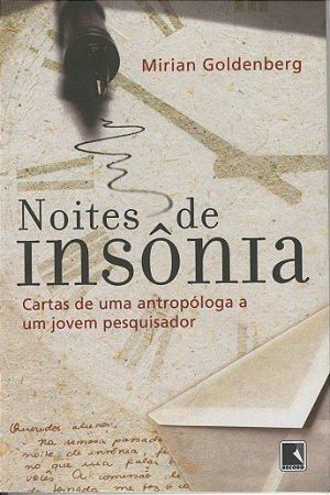 NOITES DE INSONIA - CARTAS DE UMA ANTROPOLOGA A UM JOVEM PES