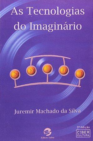 AS TECNOLOGIAS DO IMAGINARIO