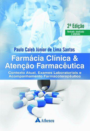 FARMACIA CLINICA E ATENCAO FARMACEUTICA