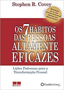 OS 7 HABITOS DAS PESSOAS ALTAMENTE EFICAZES - EDICAO DE BOLS
