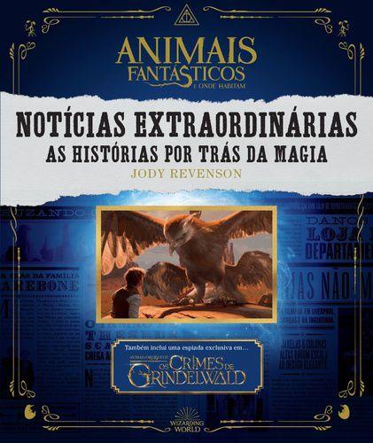 ANIMAIS FANTASTICOS E ONDE HABITAM: NOTICIAS EXTRAORDINARIAS