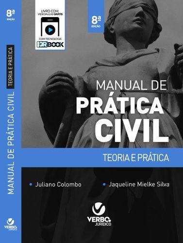 MANUAL DE PRATICA CIVIL TEORIA E PRATICA 9 EDICAO
