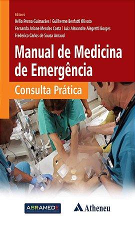 MANUAL DE MEDICINA DE EMERGÊNCIA CONSULTA PRÁTICA