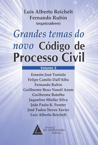 GRANDES TEMAS DO NONO CODIGO DE PROCESSO CIVIL V-2