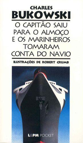 O CAPITAO SAIU PARA O ALMOCO E OS MARINHEIROS TOMARAM - 330