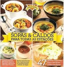 SOPAS E CALDOS PARA TODAS AS ESTACOES