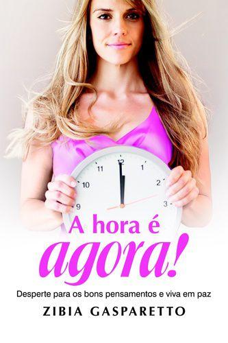 A HORA E AGORA!