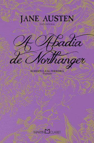 A ABADIA DE NORTHANGER - EDICAO ESPECIAL