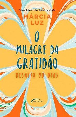 O MILAGRE DA GRATIDAO - DESAFIO 90 DIAS