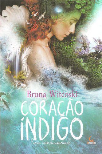 CORACAO INDIGO - POESIA INTERDIMENSIONAL