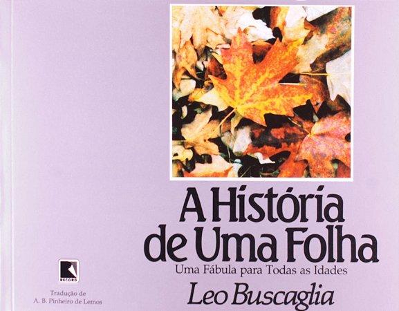 A HISTORIA DE UMA FOLHA