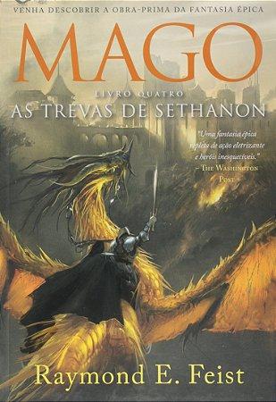 MAGO AS TREVAS DE SETHANON - LIVRO 4