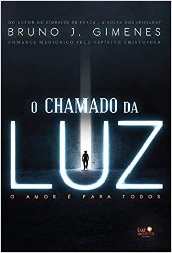 O CHAMADO DA LUZ-O AMOR E PARA TODOS