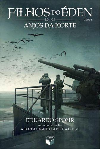 FILHOS DO EDEN - ANJOS DA MORTE - LIVRO 2
