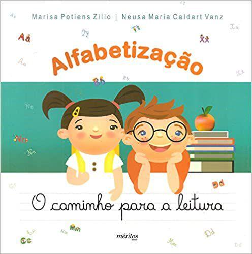 ALFABETIZACAO - O CAMINHO PARA A LEITURA