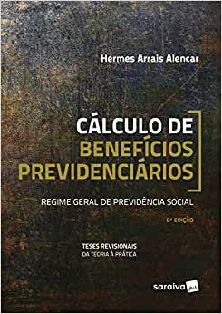 CALCULO DE BENEFICIOS PREVIDENCIARIOS 9ED