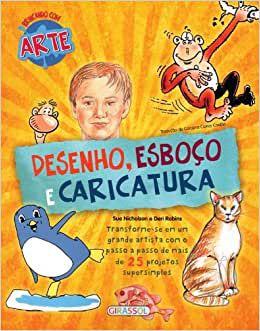BRINCANDO COM ARTE- DESENHO ESBOCO E CARICATURA