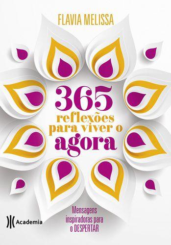 365 REFLEXOES PARA VIVER AGORA