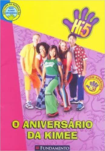 HI-5 - O ANIVERSARIO DA KIMEE