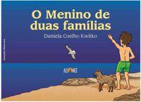 O MENINO DE DUAS FAMILIAS