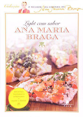 Ana Maria Braga - Light Com Sabor