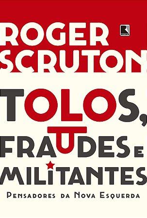 TOLOS FRAUDES E MILITANTES