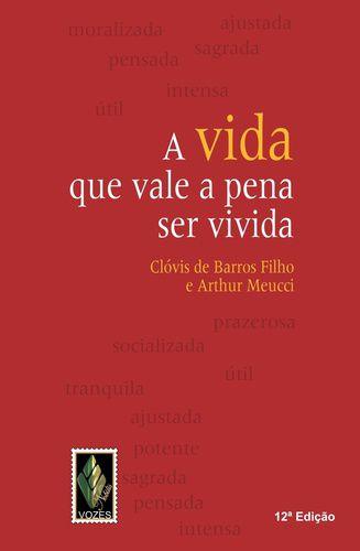 A-VIDA-QUE-VALE-A-PENA-SER-VIVIDA