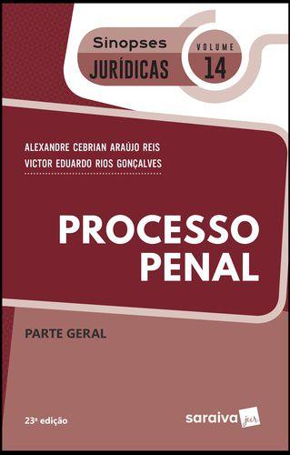 PROCESSO PENAL - SIN JUR 14 - PARTE GERAL 2019