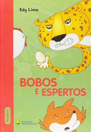 BOBOS E ESPERTOS