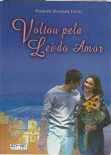 VOLTOU PELA LEI DO AMOR