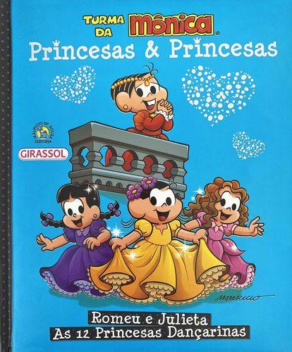 TURMA DA MONICA ROMEU E JULIETA AS 12 PRINCESAS DANCARINAS