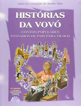 HISTORIAS DA VOVO CONTOS POPULARES PASSADOS DE PAIS PARA FIL