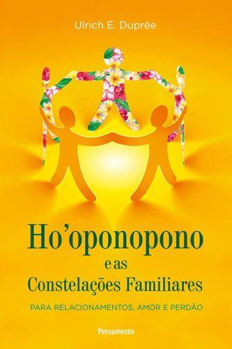 HOOPONOPONO E AS CONSTELACOES FAMILIARES