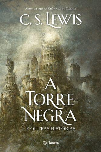 A TORRE NEGRA E OUTRAS HISTORIAS