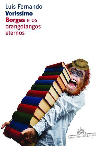 BORGES-E-OS-ORANGOTANGOS-ETERNOS